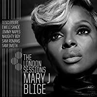 London Sessions by MARY J BLIGE (2014-12-03)