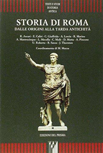 Storia di Roma. Dalle origini alla tarda antichità