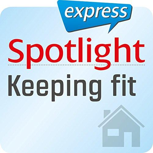 Spotlight express - Mein Alltag: Wortschatz-Training Englisch - Bleiben Sie fit Titelbild