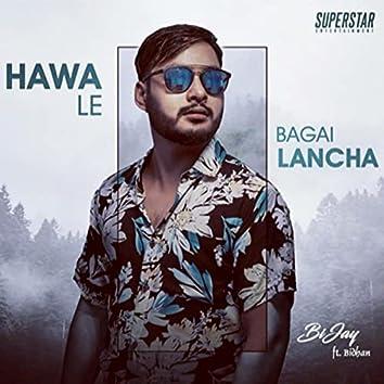 Hawa Le Bagai Lancha (feat. Bidhan)