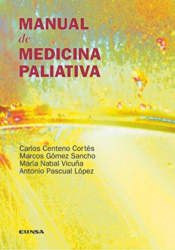 Manual de medicina paliativa (Libros de medicina)
