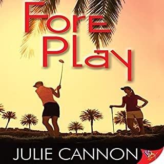 Fore Play                   Written by:                                                                                                                                 Julie Cannon                               Narrated by:                                                                                                                                 Charley Ongel                      Length: 6 hrs and 37 mins     Not rated yet     Overall 0.0