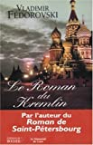 Le Roman du Kremlin de Vladimir Fédorovski (31 décembre 2003) Broché - 31/12/2003