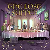 The Lost Supper [Explicit]