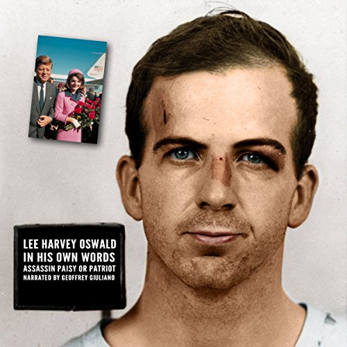 Lee Harvey Oswald - In His Own Words audiobook cover art