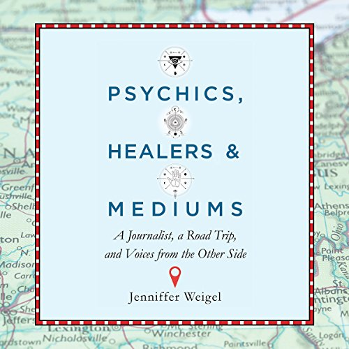 Psychics, Healers, and Mediums audiobook cover art