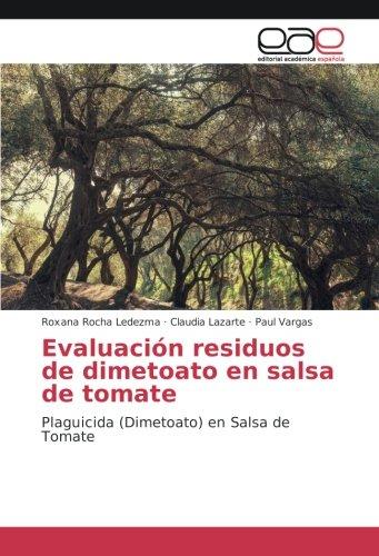 Evaluación residuos de dimetoato en salsa de tomate: Plaguicida (Dimetoato) en Salsa de Tomate