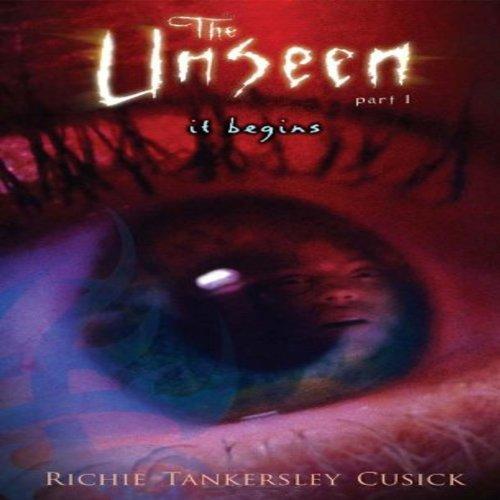 It Begins: The Unseen, Book 1