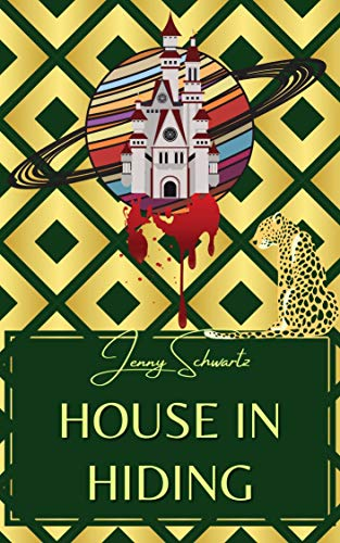 House In Hiding (Uncertain Sanctuary Book 2)