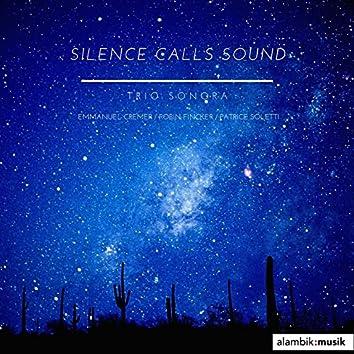 Silence Calls Sound (feat. Emmanuel Cremer, Robin Fincker, Patrice Soletti)