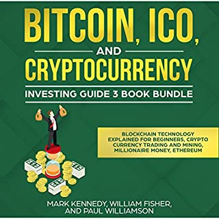 Bitcoin, ICO and Cryptocurrency Investing Guide 3 Book Bundle cover art