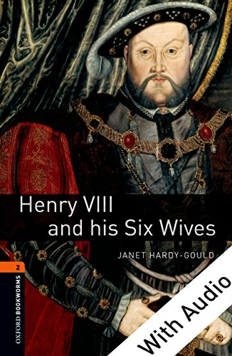 Henry VIII and his Six Wives - With Audio