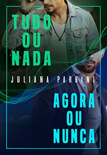 TUDO OU NADA e AGORA OU NUNCA (Box Irmãos Soares)