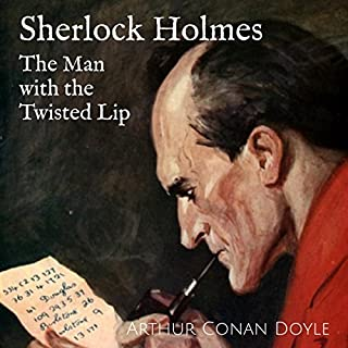 Sherlock Holmes: The Man with the Twisted Lip audiobook cover art
