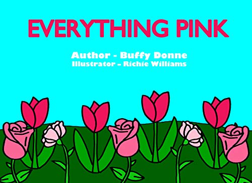 Everything Pink (The Everything Colors Series) (English Edition)