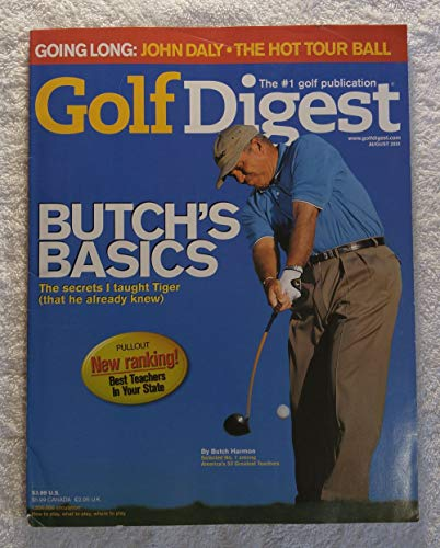 Butch Harmon - Butch's Basics: The Secrets I Taught Tiger (Woods) - Golf Digest - August 2001 - Pullout: New Ranking! - Best Teachers in Your State, John Daly article