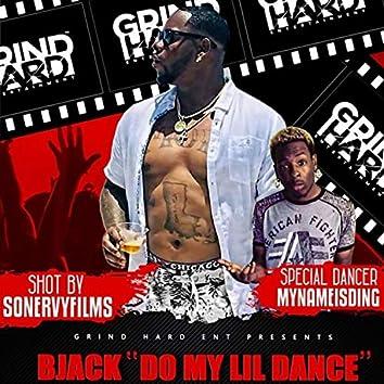Do My Lil Dance