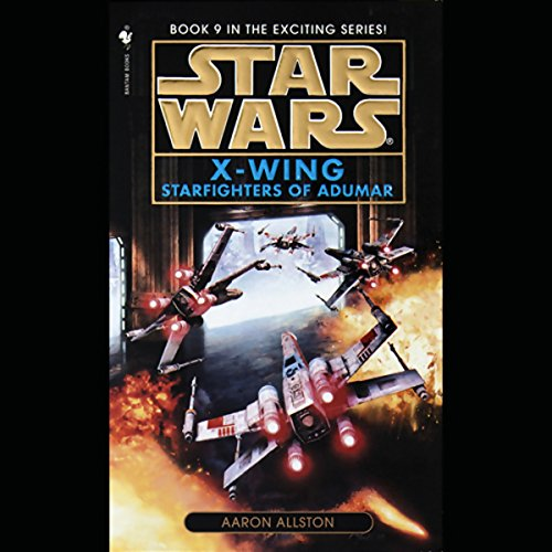 Star Wars: The X-Wing Series, Volume 9: Starfighters of Adumar cover art