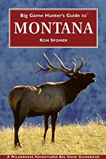 Big Game Hunter's Guide to Montana