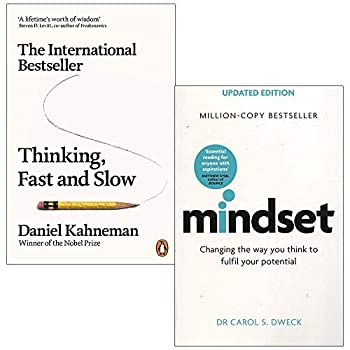 Thinking, Fast and Slow By Daniel Kahneman & Mindset - Updated Edition: Changing The Way You think To Fulfil Your Potential By Dr Carol Dweck 2 Books Collection Set 9123951494 Book Cover