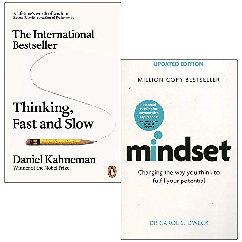 Thinking, Fast and Slow By Daniel Kahneman & Mindset - Updated Edition: Changing The Way You think To Fulfil Your Potential By Dr Carol Dweck 2 Books Collection Set