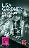 La Maison D'a Cote (French Edition) by Lisa Gardner (2012-08-29) - Librairie generale francaise - 29/08/2012
