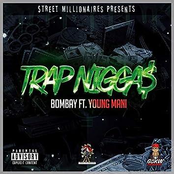 Trap Niggas