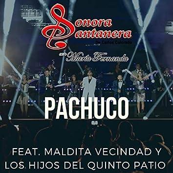 Pachuco (feat. Maldita Vecindad y Los Hijos Del Quinto Patio) [En Vivo]