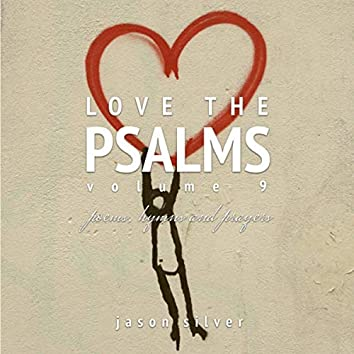 Love the Psalms, Vol. 9 (Remastered)