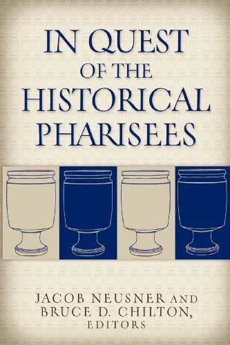 In Quest of the Historical Pharisees (English Edition)