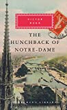 The Hunchback of Notre-Dame (Everyman Library)...