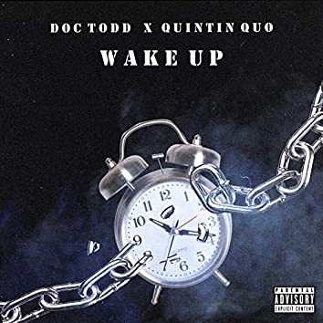 Wake Up (feat. Quintin Quo)