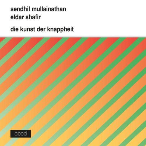 Die Kunst der Knappheit audiobook cover art