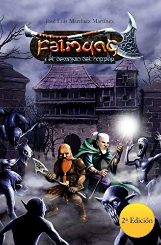 Falmung y el Demonio del Horror: 2 (Crónicas de Isgramort)