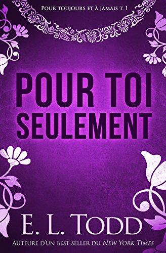 Pour toi seulement (Pour toujours et à jamais #1) (French Edition)
