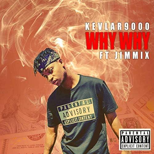 Kevlar 9000 feat. Jimmix