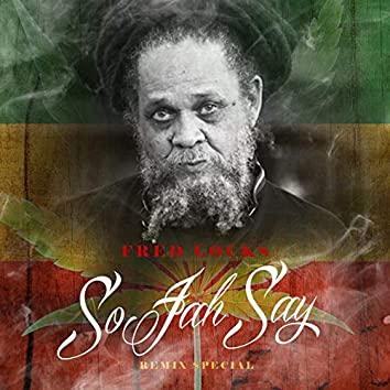 So Jah Say (Badness Records Special)