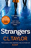Strangers: From the author of Sunday Times bestsellers and psychological crime thrillers like