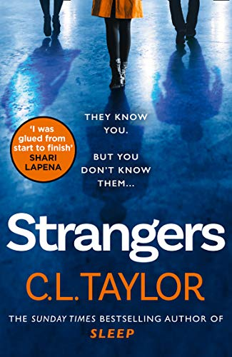 Strangers: From the author of Sunday Times bestsellers and psychological crime thrillers like Sleep, comes the most gripping book of 2020
