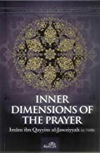 The Inner Dimesions of the Prayer