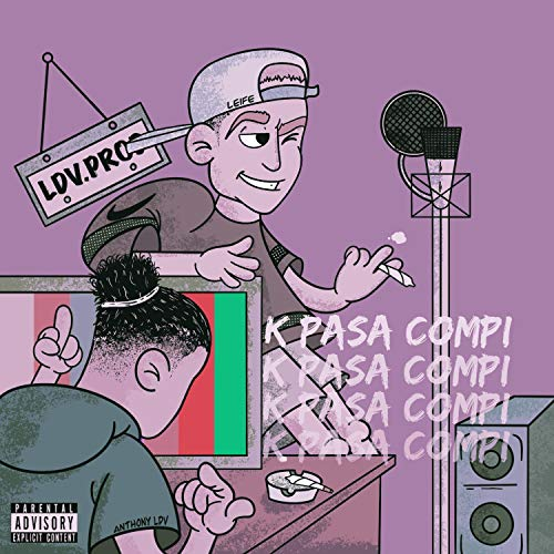 K Pasa Compi (feat. Anthony) [Explicit]