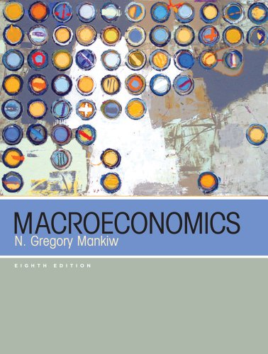Compare Textbook Prices for Macroeconomics 8th Edition ISBN 9781429240024 by Mankiw, N. Gregory