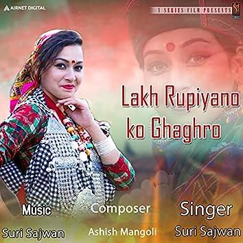 Lakh Rupiyano Ko Ghaghro