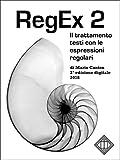 RegEx 2: Il trattamento testi con le espressioni regolari