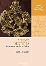 Viking Identities: Scandinavian Jewellery in England (Medieval History and Archaeology)