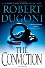 Conviction by Dugoni, Robert [Hardcover]