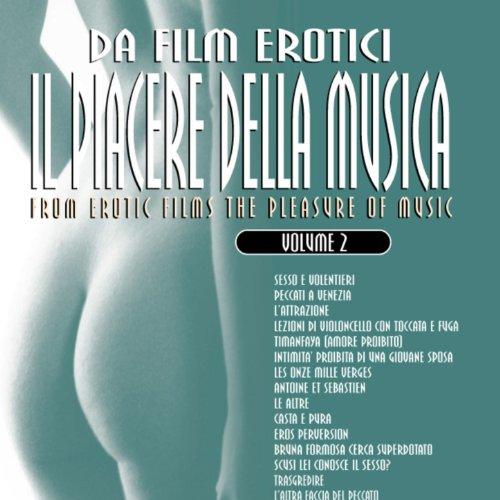Da film erotici il piacere della musica volume 2