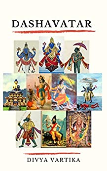 [Divya Vartika]のDashavatar: A collection of ten short stories (English Edition)