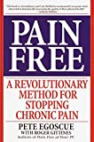 Egoscue, P: Pain Free: A Revolutionary Method for Stopping Chronic Pain