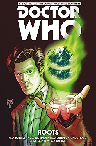 Doctor Who - The Eleventh Doctor: The Sapling Volume 2: Roots [Idioma Inglés]